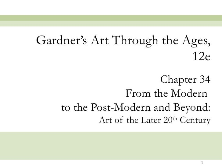 Gardner's Art Through the Ages,                           12e                        Chapter 34                 From the M...