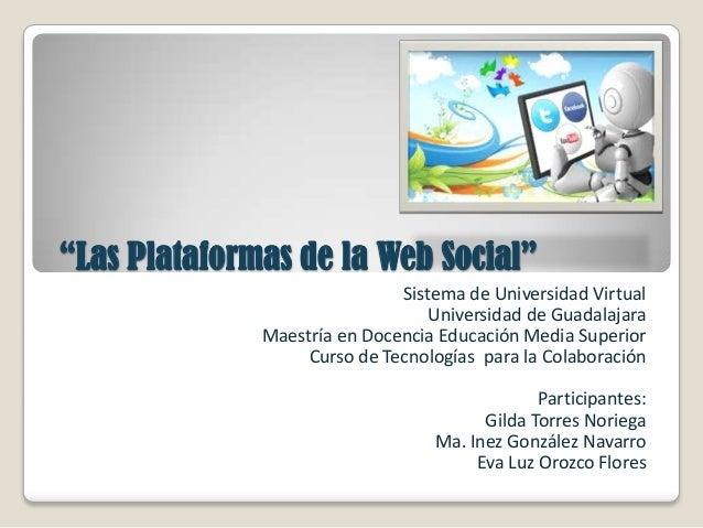 Sistema de Universidad Virtual Universidad de Guadalajara Maestría en Docencia Educación Media Superior Curso de Tecnologí...