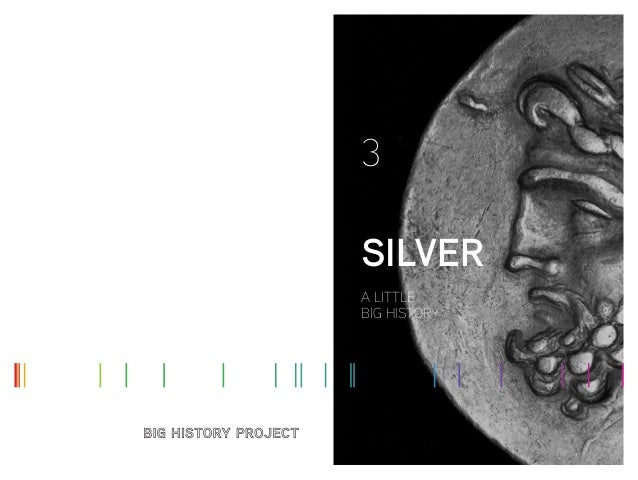 A LITTLE BIG HISTORY SILVER 3