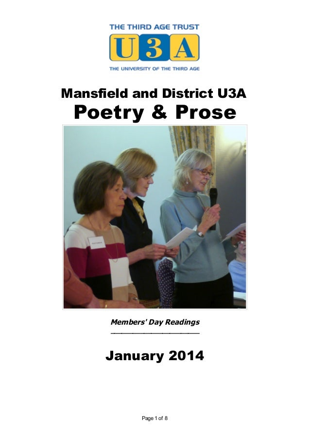 Mansfield and District U3A Poetry & Prose Members' Day Readings ________________________ January 2014 Page 1 of 8