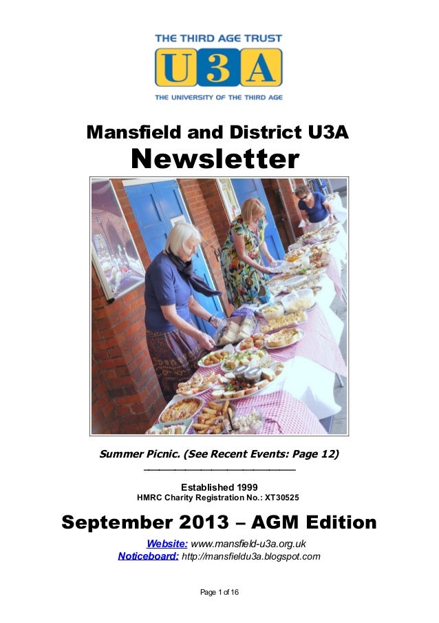 Mansfield and District U3A Newsletter Summer Picnic. (See Recent Events: Page 12) _____________________________ Establishe...