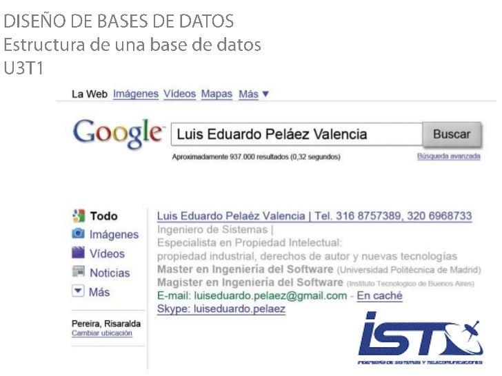 DISEÑO DE BASES DE DATOS<br />Estructura de una base de datos<br />U3T1<br />