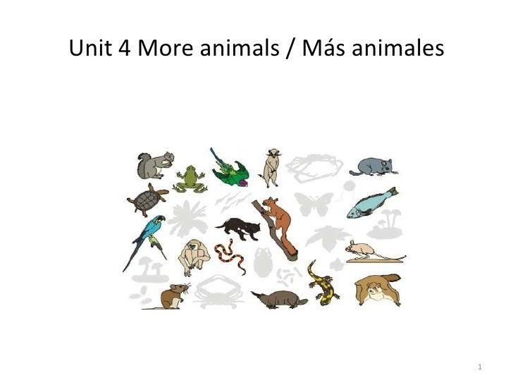 Unit 4 More animals / Más animales<br />1<br />