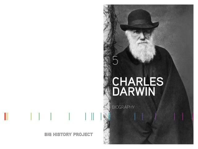 5 CHARLES DARWIN BIOGRAPHY