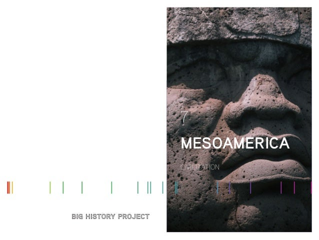 CIVILIZATION MESOAMERICA 7