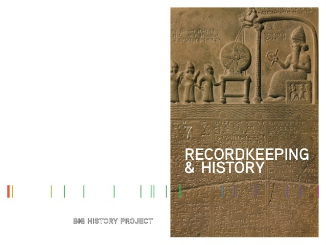 7 RECORDKEEPING & HISTORY