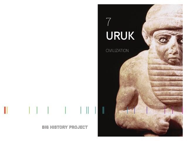 7 URUK CIVILIZATION