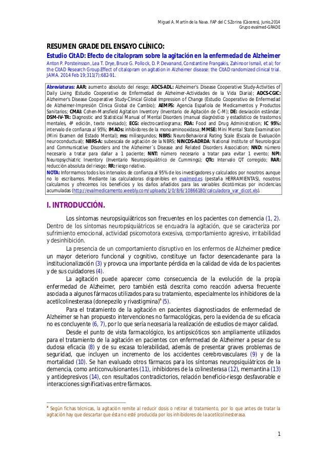 Eval grade eca cit ad 9w, intpsicos + [citalo vs plac],  agit -cogn +qt, alzheimer