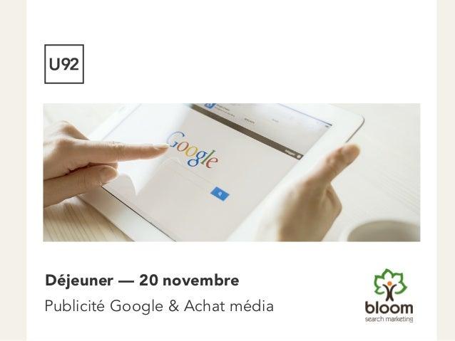 Publicité Google & Achat média Déjeuner — 20 novembre