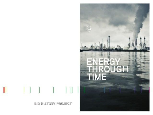 9 ENERGY THROUGH TIME