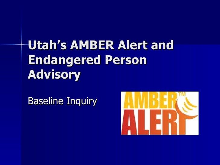 Utah's AMBER Alert and Endangered Person Advisory Baseline Inquiry