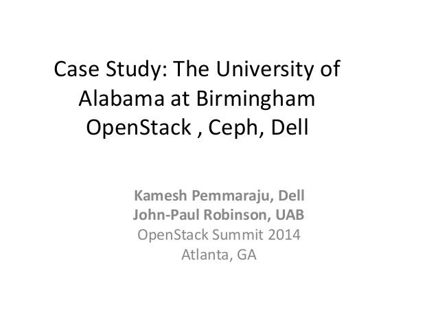 OpenStack and Ceph case study at the University of Alabama