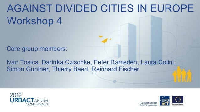 Against Divided Cities in Europe