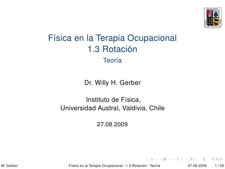 Física en la Terapia Ocupacional                       1.3 Rotación                                      Teoría           ...