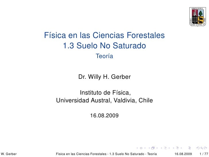 Física en las Ciencias Forestales                  1.3 Suelo No Saturado                                          Teoría  ...