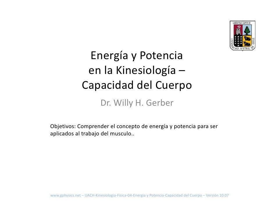 EnergíayPotencia                    enlaKinesiología–                   CapacidaddelCuerpo                         ...