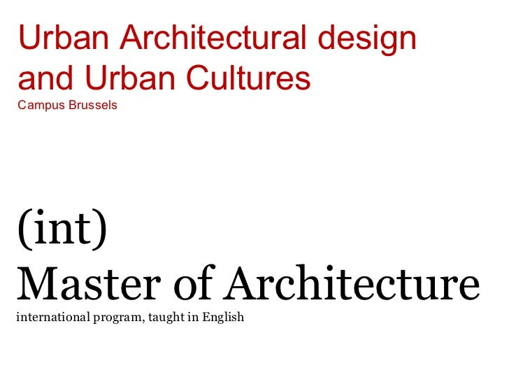 Sint-Lucas Architectuur International Master Trajectory uAd (Urban Architectural Design)