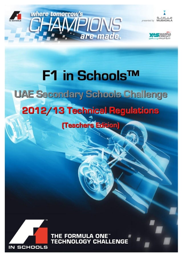 F1 in Schools™UAE – 2012/13 Technical Regulations©2012 - ADMM. Page 1 of 24FFF111 iiinnn SSSccchhhoooooolllsss™™™UUUAAAEEE...