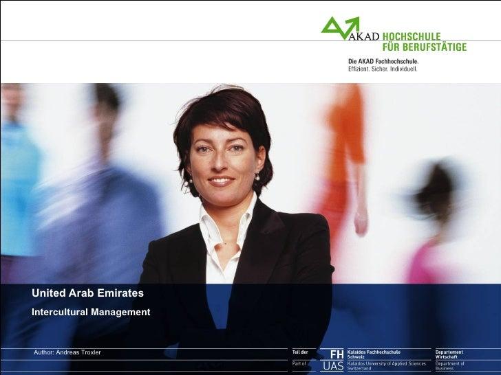 United Arab Emirates Intercultural Management Author: Andreas Troxler