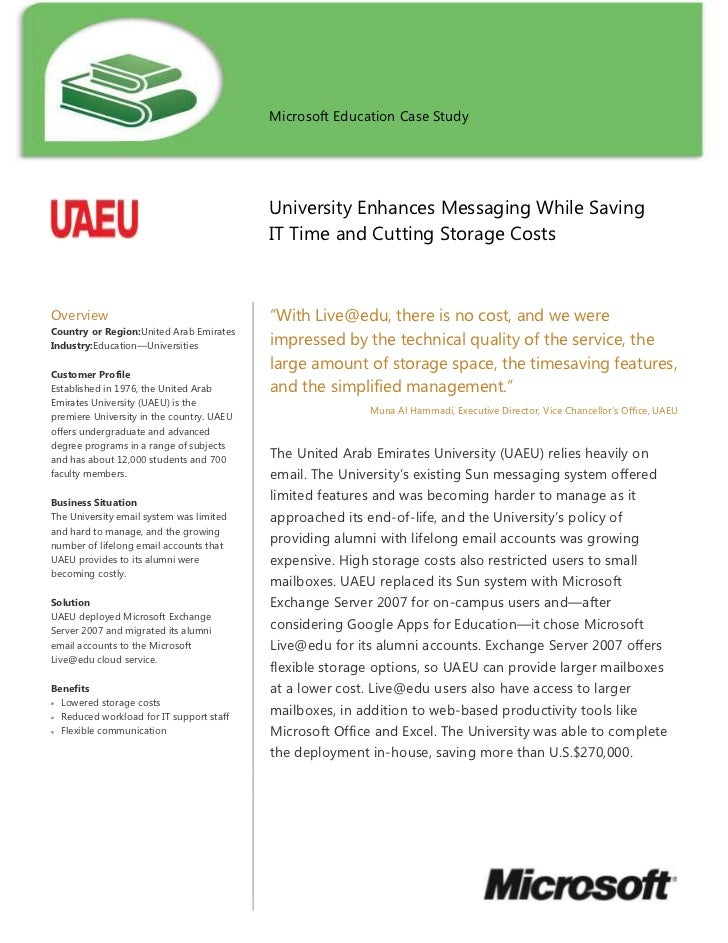 Microsoft Education Case Study           University Enhances Messaging While Saving IT Time and Cutting Storage CostsOverv...
