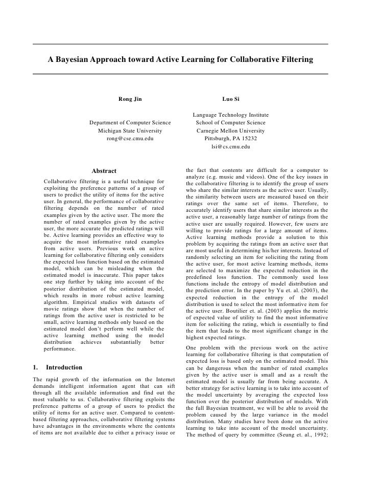 A Bayesian Approach toward Active Learning for Collaborative Filtering                                         Rong Jin   ...
