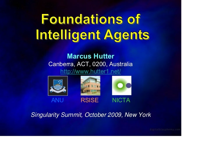 Foundations of Intelligence Agents