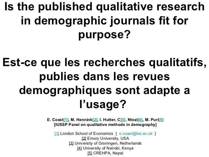Is the published qualitative research in demographic journals fit for purpose? Est-ce que les recherches qualitatifs, publ...