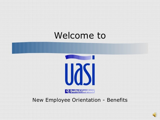 UASI orientation-benefits