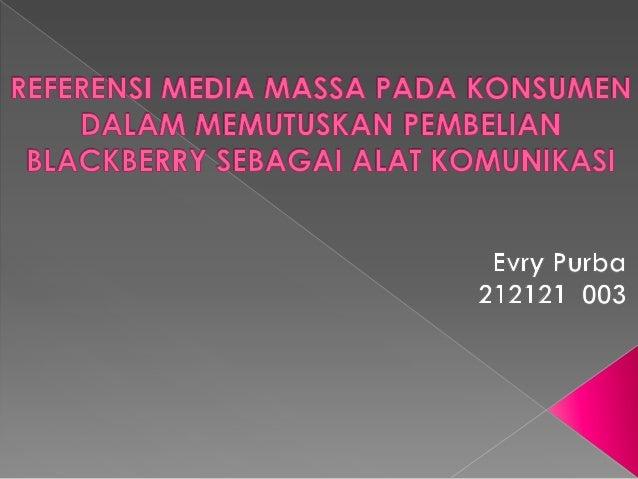 Perilaku Konsumen Blackberry Indonesia JIlid II