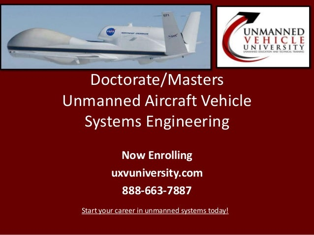 Doctorate/MastersUnmanned Aircraft VehicleSystems EngineeringNow Enrollinguxvuniversity.com888-663-7887Start your career i...
