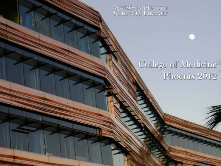 College of Medicine      Phoenix 2012