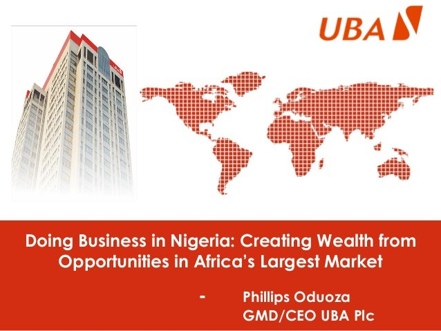 Doing Business in Nigeria - Creating Wealth from Opportunities