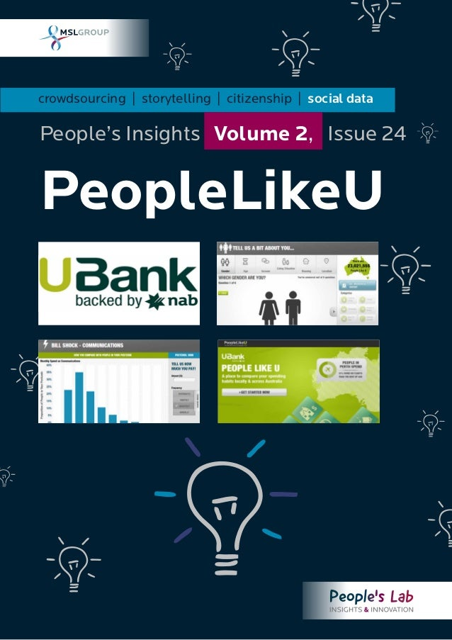 crowdsourcing | storytelling | citizenship | social data PeopleLikeU People's Insights Volume 2, Issue 24