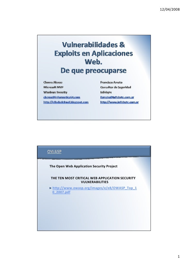 12/04/2008     The Open Web Application Security Project   THE TEN MOST CRITICAL WEB APPLICATION SECURITY                 ...