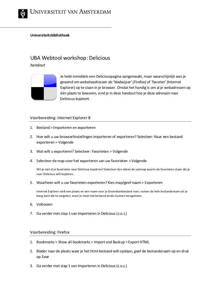 UniversiteitsbibliotheekUBA Webtool workshop: Delicioushandout                      Je hebt inmiddels een Deliciouspagina ...
