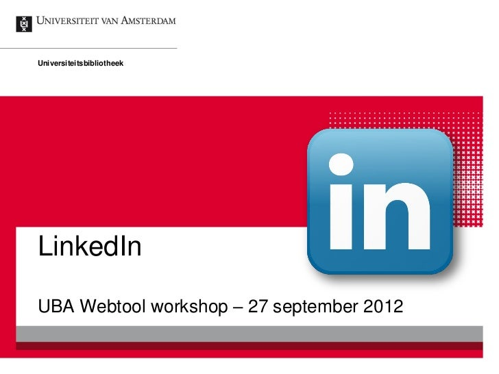 UBA Webtoolworkshop: LinkedIn