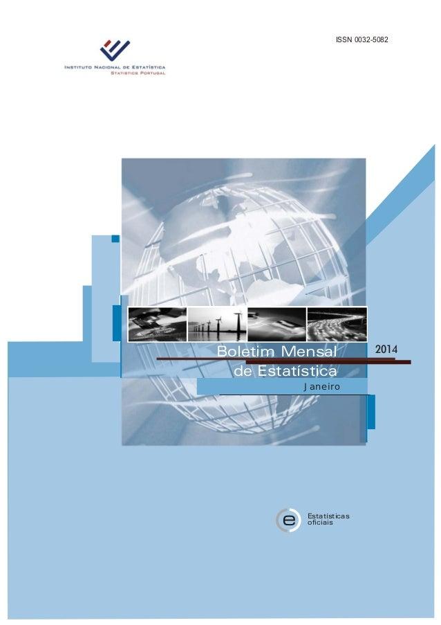 ISSN 0032-5082 oficiais Estatísticas e Boletim Mensal de Estatística Janeiro 2014