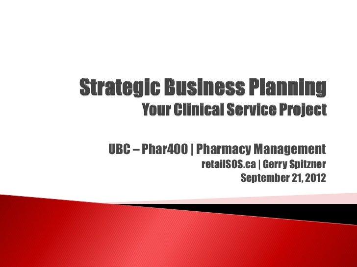 UBC – Phar400 | Pharmacy Management              retailSOS.ca | Gerry Spitzner                       September 21, 2012