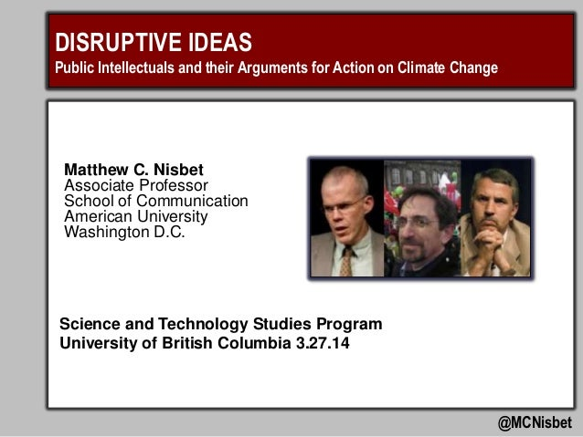 Disruptive Ideas: Public Intellectuals and their Arguments for Action on Climate Change
