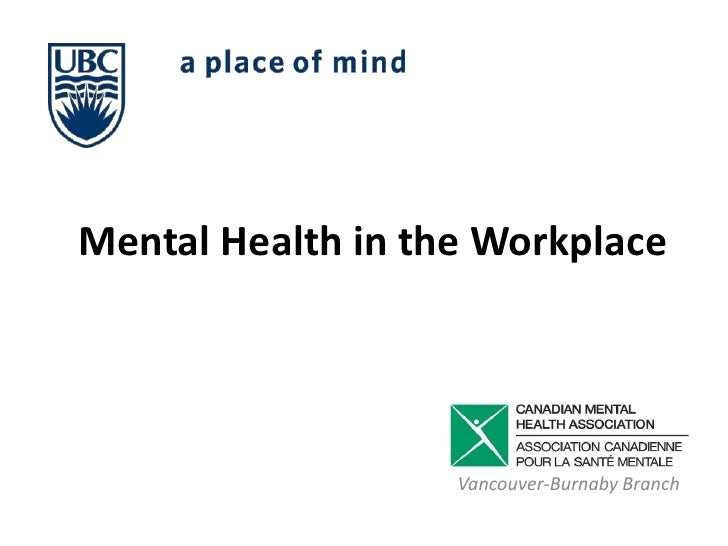 Mental Health in the Workplace<br />Vancouver-Burnaby Branch<br />