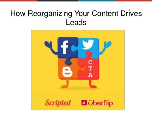 How Reorganizing Your Content Drives Leads