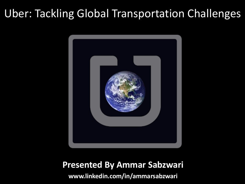 Uber: Tackling Global Transportation Challenges