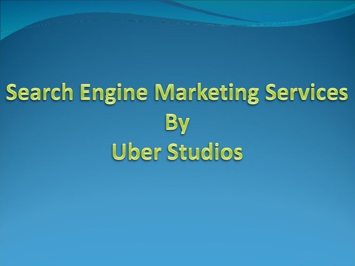 Search Engine Marketing - Uber Studios