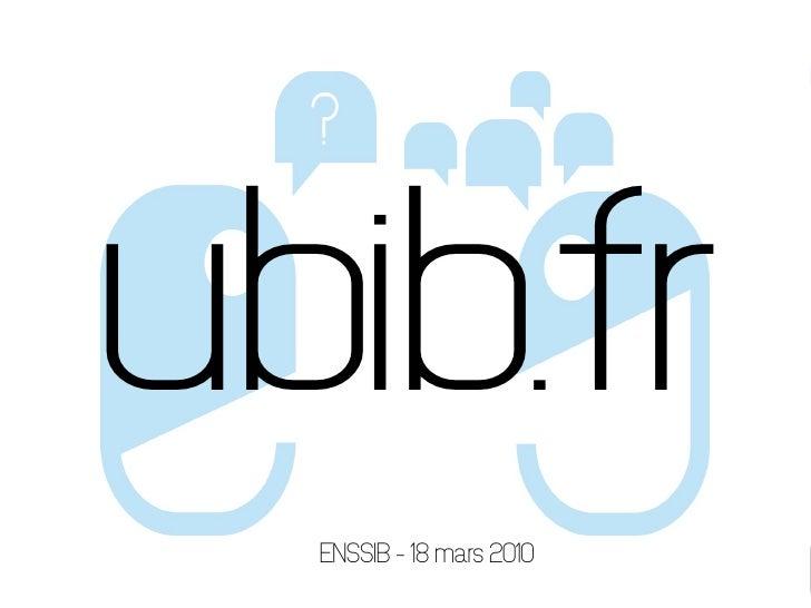 ubib.fr   ENSSIB – 3 juin 2009