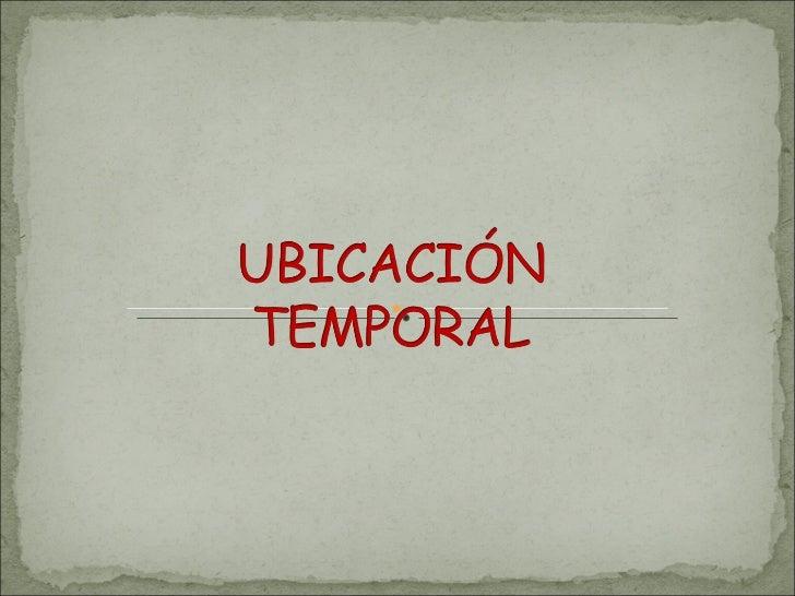 Ubicacion temporal