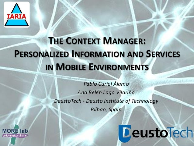 UBICOMM 2012 - The Context Manager: Personalized Information and Services in Mobile Environments