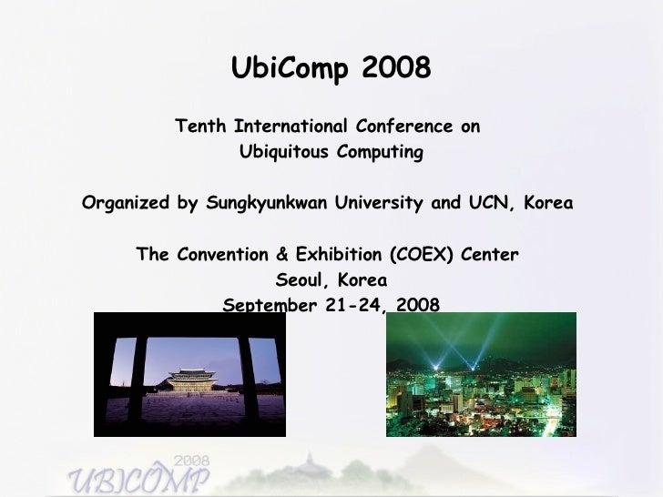 Ubicomp 2008 Opening