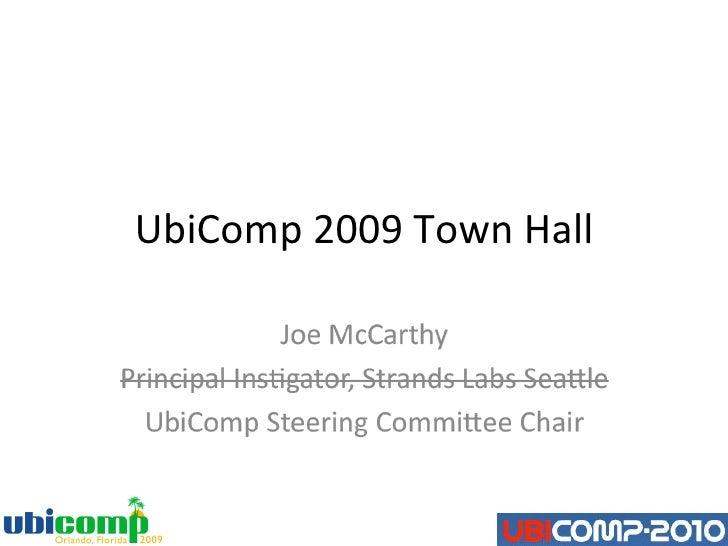UbiComp 2009 Town Hall