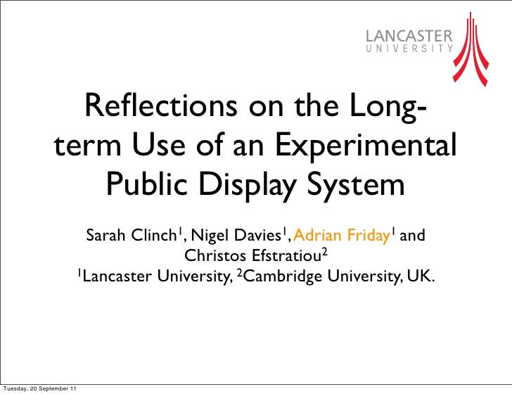 Reflections on the Long-                term Use of an Experimental                   Public Display System                ...