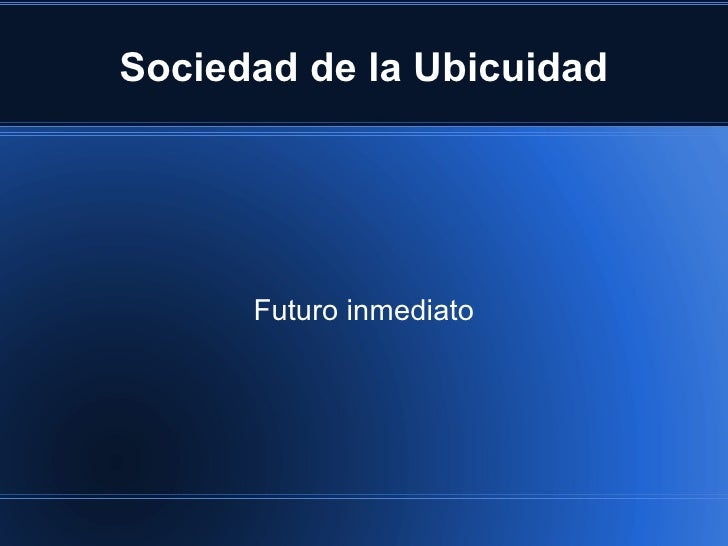 Sociedad de la Ubicuidad